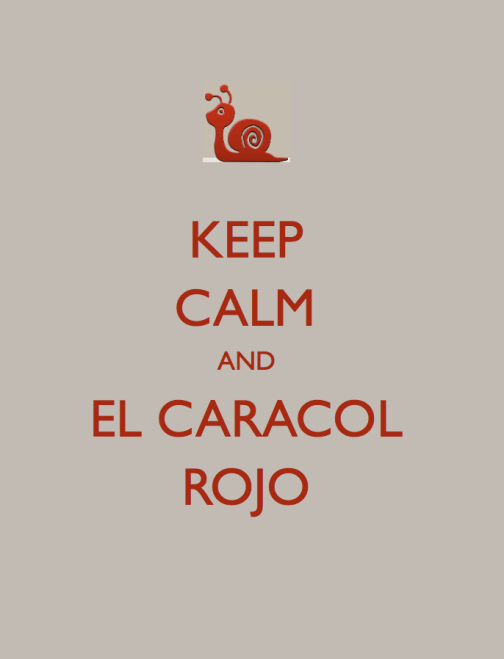 KEEP CALM CARACOL.001